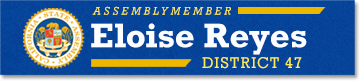 Official Website - Assemblymember Eloise Gómez Reyes Representing the 47th California Assembly District
